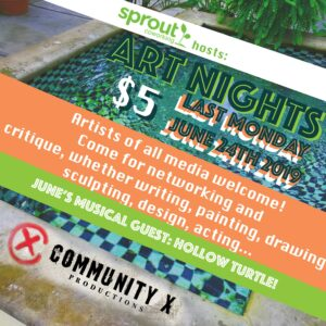 Community X Art Nights @ Sprout CoWorking Providence