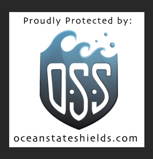 Proudly Protected by Ocean State Shields