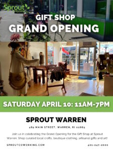 Gift Shop Grand Opening @ Sprout CoWorking Warren, 489 Main St, Warren, RI 02885