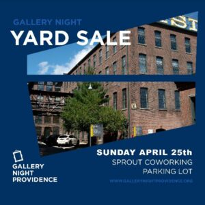 Gallery Night's Annual Yard Sale @ Sprout CoWorking Providence, 166 Valley St, Building 6M Suite 103, Providence, RI 02909