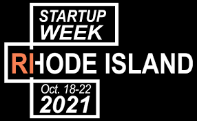 Startup Week Rhode Island 2021 @ Sprout CoWorking Providence, 166 Valley St, Building 6M Suite 103, Providence, RI 02909 and Virtual